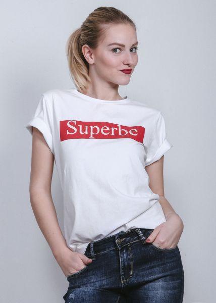 """T-Shirt """"Superbe"""", weiß"""