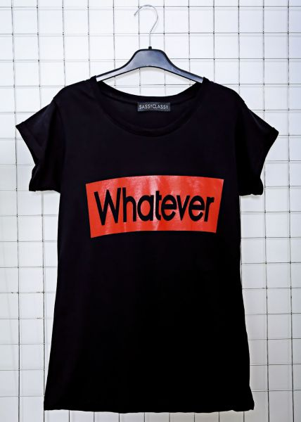 WHATEVER T-Shirt, schwarz