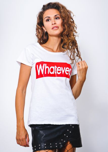 WHATEVER T-Shirt, weiß