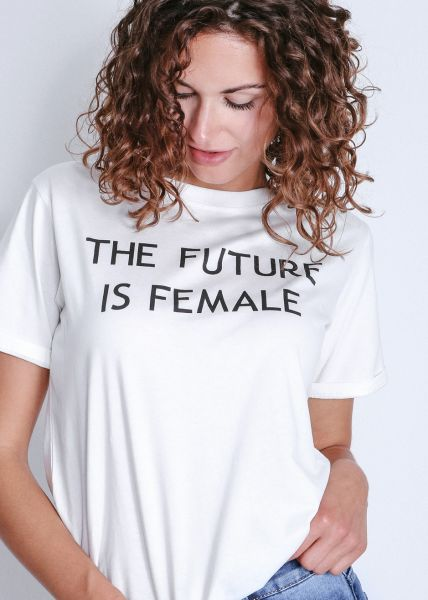 """T-Shirt """" THE FUTURE IS FEMALE"""", weiß"""