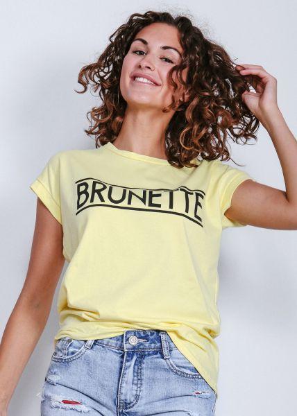 "T-Shirt ""BRUNETTE"", gelb"